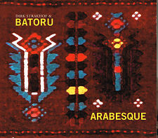 CD Album: Dirk Strakhof & Batoru: arabesque. nabel. B2