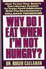 Why Do I Eat When Im Not Hungry?