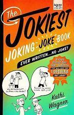 The Jokiest Joking Joke Book Ever Written ... No Joke! : 2,001 Brand New - NEW!