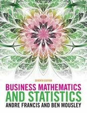 Business Mathematics and Statistics by Andre Francis, Ben Mousley (Paperback,...