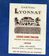 LUSSAC ST EMILION VIEILLE ETIQUETTE CHATEAU LYONNAT 1959 36.5 CL      §14/02/17§