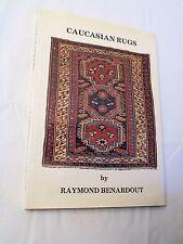 1978, Caucasian Rugs by Raymond Benardout, Private Press, HBw/dj, VG