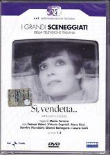 2 Dvd Sceneggiati Rai SI' VENDETTA con S. Mondaini F. Valeri completa nuovo 1974