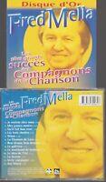 Fred Mella Les Plus Grands Succès Des Compagnons De La Chanson Cd