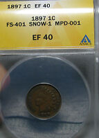 1897 1 in Neck Indian Cent SNOW 1 MISPLACED DATE ---- ERROR ANACS XF ----