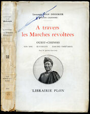Chine, Lt. Jean Dessirier : A TRAVERS LES MARCHES REVOLTEES, Ouest-Chinois -1923