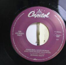 Rock Nm! 45 Bonnie Raitt - Good Man, Good Woman / Nick Of Time On Capitol Record