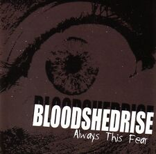 BLOODSHEDRISE – ALWAYS THIS FEAR CD warzone battery oi!