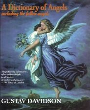 A Dictionary of Angels: Including the Fallen Angel