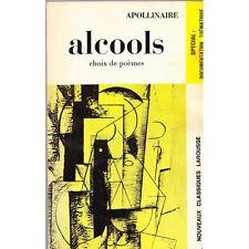 ALCOOLS Choix de Poèmes de Guillaume APOLLINAIRE Biographie & Bibliographie 1971