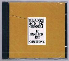 FRANCESCO DE GREGORI IL BANDITO E IL CAMPIONE CD SIGILLATO!!!