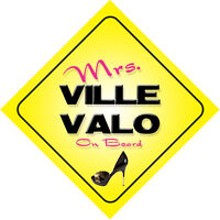 Mrs Ville Valo On Board Novelty Car Sign