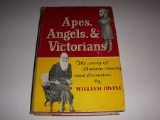 APES, ANGELS & VICTORIANS BY WILLIAM IRVINE, CHARLES DARWIN EVOLUTION HB/DJ 1955