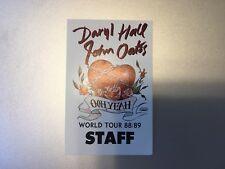 Daryl Hall - John Oates - Ooh Yeah World Tour 1988/89 - Staff Pass