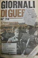 GIORNALI DI GUERRA N.70 L'incontro Mussolini Hitler L'eruzione del Vesuvio