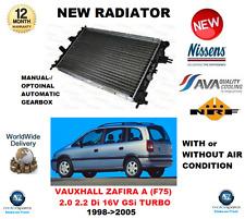 FOR VAUXHALL ZAFIRA A F75 2.0 2.2 Di 16V GSi TURBO 1998->2005 NEW RADIATOR