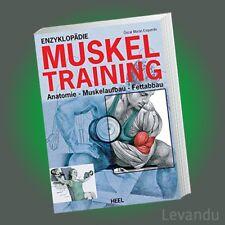 ENZYKLOPÄDIE MUSKELTRAINING   ÓSCAR MORÁN   Anatomie Muskelaufbau Fettabbau