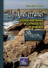 Les âmes errantes, légendes bretonnes de la presqu'île de Quiberon- M.-R. Le Fur