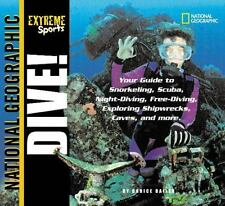 Extreme Sports:  Dive! by Bailer, Darice