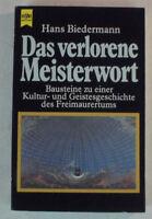 Das verlorene Meisterwort Hans Biedermann Bausteine Geistesgeschichte B10109
