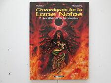 CHRONIQUES DE LA LUNE NOIRE T9 REEDITION CHANTS DE LA NEGATION TTBE/NEUF DD1