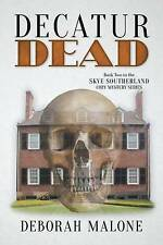 Decatur Dead by Deborah Malone (Paperback / softback, 2016)