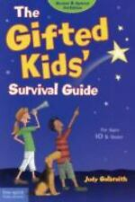 The Gifted Kids Survival Guide: For Ages