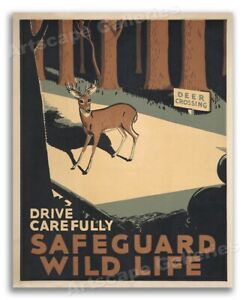 1930s Vintage Style WPA Poster - Drive Carefully Safeguard Wildlife - 24x30