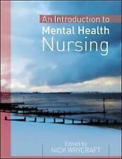 Introduction to Mental Health Nursing by Nick Wrycraft (Hardback, 2009)