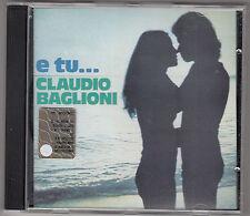 CLAUDIO BAGLIONI - e tu CD