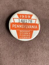 Pennsylvania Resident Citizens Fishing License 1959 Badge Button Pa