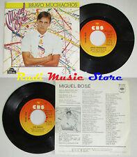 "LP 45 7"" MIGUEL BOSE Bravo muchachos Son amigos 1982 spain CBS A 2812* cd mc dvd"