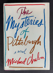SIGNED The Mysteries of Pittsburgh MICHAEL CHABON Hardcover Book in Dust Jacket