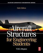 Aircraft Structures for Engineering Students by T. H. G. Megson (2016,...