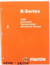 '1999 Mazda B-Series Pickups Automatic Transmission Workshop Manual 4R44E 5R55E