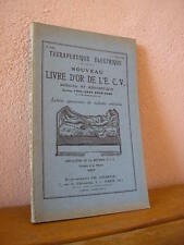 THERAPEUTIQUE ELECTRIQUE : nouveau livre d'or de l'E.C.V. médical et anecdotique