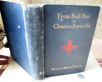 FROM BULL RUN To CHANCELLORSVILLE,1906,Newton Martin Curtis,1st Ed,Signed