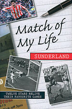Match of My Life - Sunderland - Great Players recall their best games - book