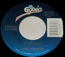 Don Johnson 45 Heartbeat / Can't Take Your Memory