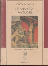 1987: MARIO SCHETTINI - LE ANALOGIE FAVOLOSE - MARIETTI - PRIMA EDIZIONE