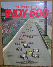 The History of the Indy 500 by Bill Holder-1st Ed./DJ-1992-Johnny Rutherford