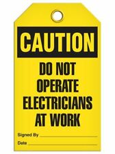 Caution - Do Not Operate Electricians At Work  | Pack of 25 | Incom