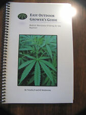 Easy Outdoor Grower's Guide : Medical Marijuana Growing for the Beginner