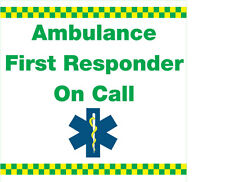 Ambulance First Responder on call (Vehicle Magnetic Sign). X 1. 300X300mm