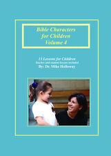 Bible Characters for Children Vol. 4 - KJV - Sunday School Lessons