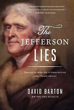 The Jefferson Lies by David Barton (2016, Paperback)