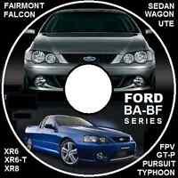 FORD FALCON FAIRMONT BA BF XR6 XR8 FPV GT-P *UTE *WAGON *SEDAN  REPAIR MANUAL CD