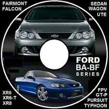 FORD FALCON FAIRMONT BA BF XR6 XR8 FPV GT-P *UTE *WAGON *SEDAN  REPAIR MANUAL CD