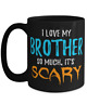 I Love My Brother Coffee Mug as Funny Scary Halloween Gift