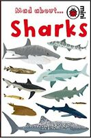 Mad About Sharks (Ladybird Minis) by Ladybird | Hardcover Book | 9781846467981 |
